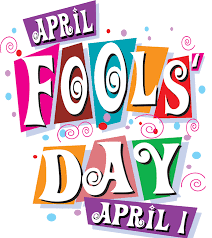 April Fool's Day: An Opinion
