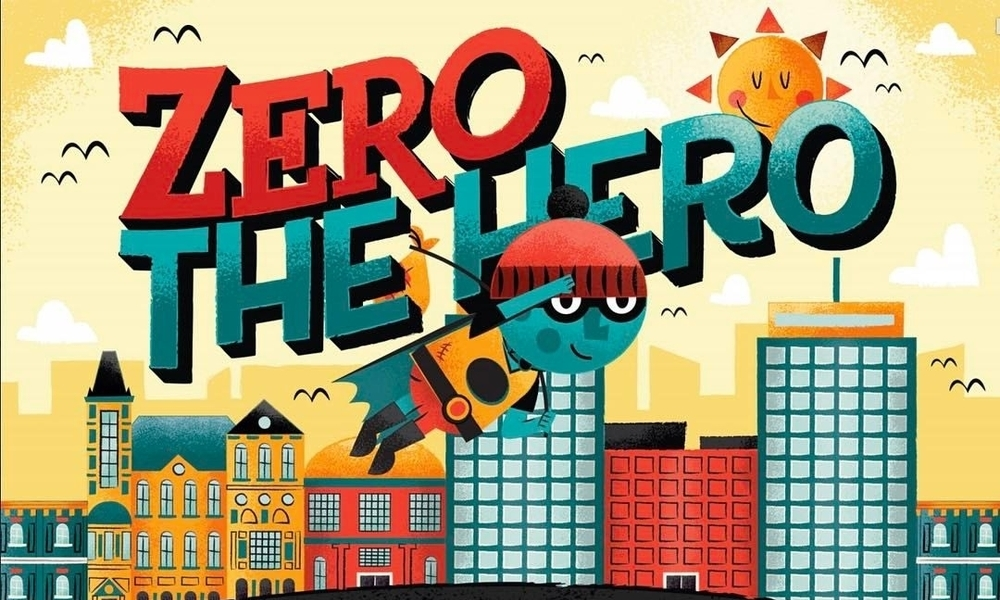 Zero the Hero: Coming Soon