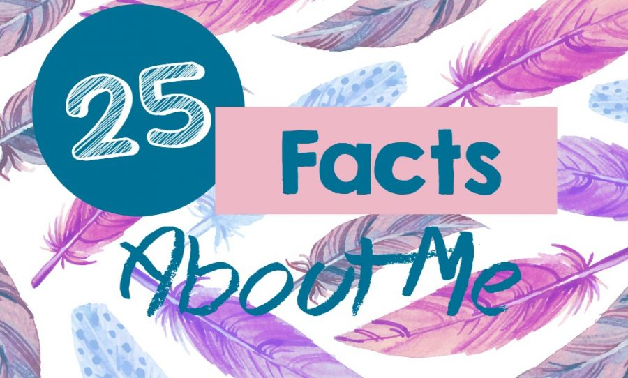 25 Facts About Me: Just Like in Us Weekly